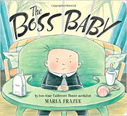 The Boss Baby (Classic Board Books): Marla Frazee: 9781442487796