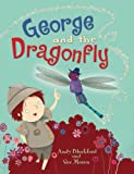 George and the Dragonfly, Andy Blackford, 1840896248