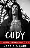 CODY: Southside Skulls Motorcycle Club (Southside Skulls MC Romance Book 2)