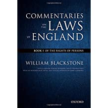 The Oxford Edition of Blackstone's: Commentaries on the Laws of England: Book I: Of the Rights of Persons