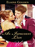 An Imprudent Lady (Fortney Follies)