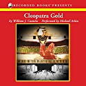 Cleopatra Gold Audiobook by William Caunitz Narrated by Michael Arkin