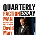 Quarterly Essay 59: Faction Man: Bill Shorten's Path to Power Audiobook by David Marr Narrated by David Marr