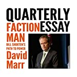 Quarterly Essay 59: Faction Man: Bill Shorten's Path to Power | David Marr