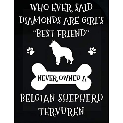 Inked Creatively My Best Friend is Belgian Shepherd Tervuren Sticker