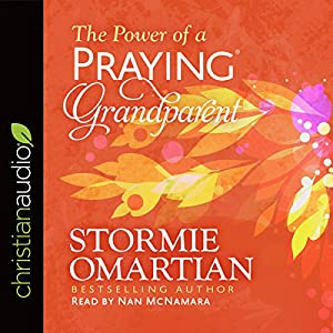 The Power of a Praying Grandparent Audiobook