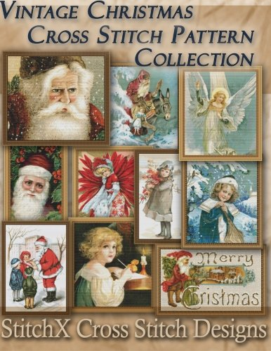 Vintage Christmas Cross Stitch Pattern Collection: Black & White Charts by CreateSpace Independent Publishing Platform
