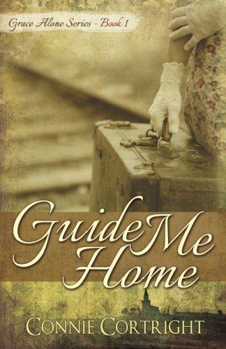 Guide Me Home (Grace Alone Series) (Volume 1) pdf epub