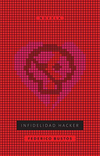 Infidelidad (Spanish Edition)