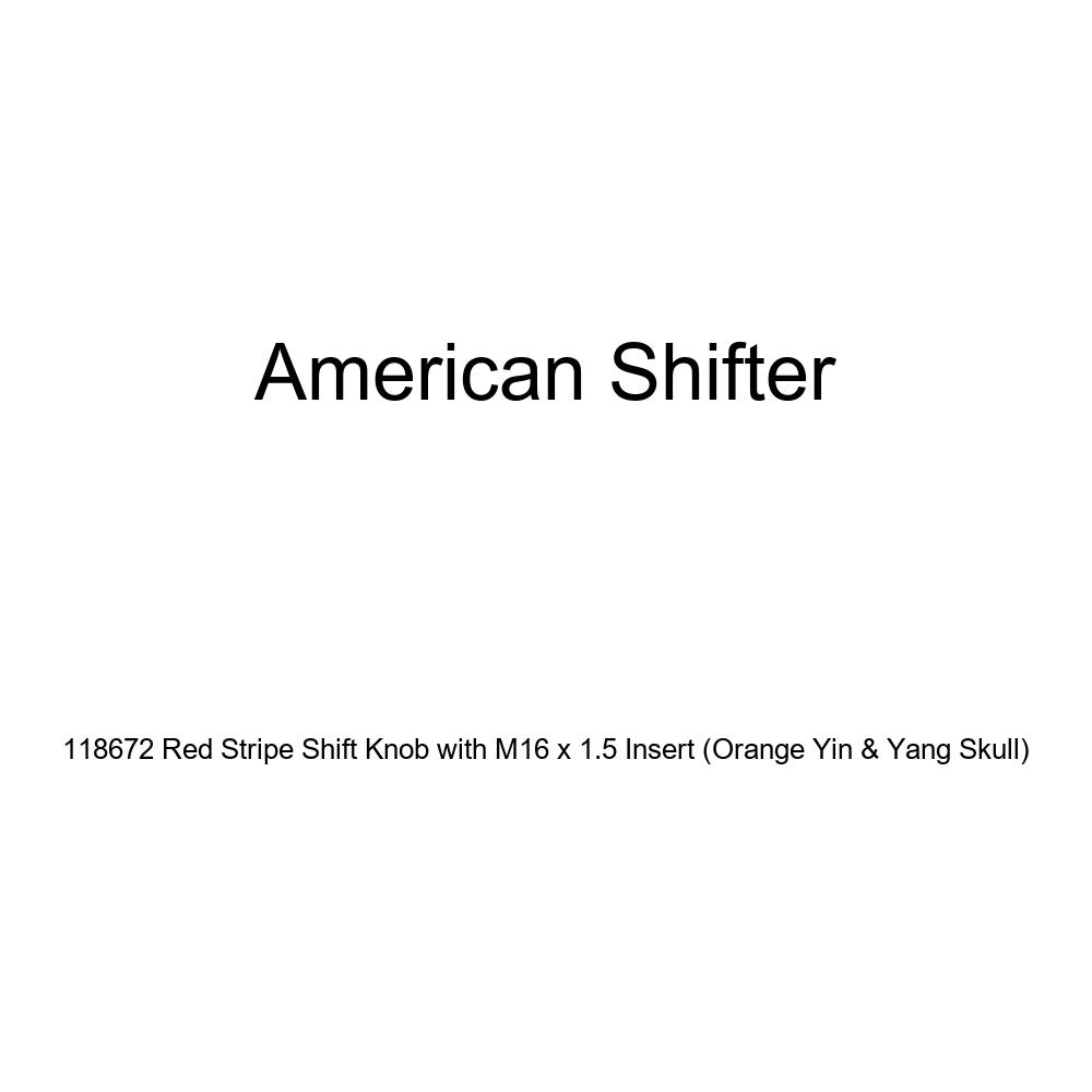 Orange Yin /& Yang Skull American Shifter 118672 Red Stripe Shift Knob with M16 x 1.5 Insert