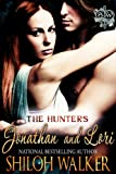 The Hunters: Jonathan and Lori