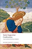 Confessions (Oxford World's Classics) (Edition unknown) by Augustine, Saint [Paperback(2009£©]