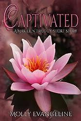 Captivated: A Makilien Trilogy Short Story