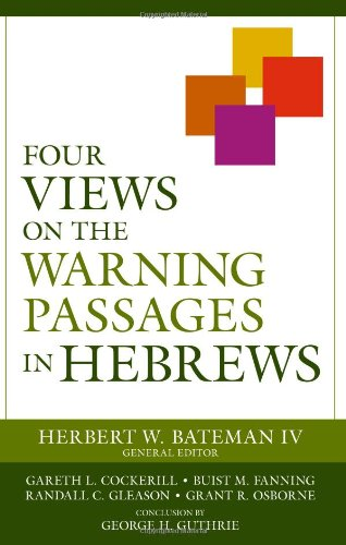 Four Views on the Warning Passages in Hebrews PDF