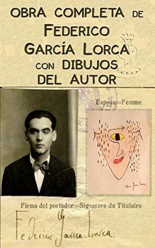 Obra completa de Federico García Lorca con ilustraciones del autor (Spanish Edition) by [
