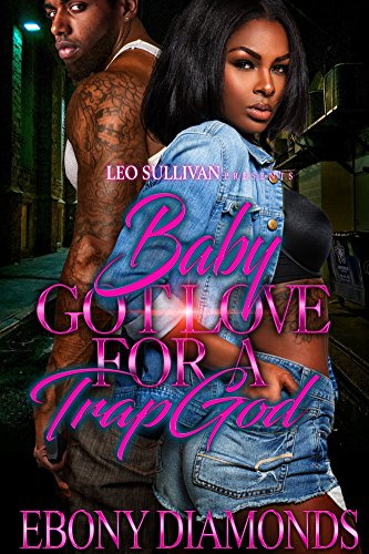 Search : Baby Got Love For A Trap God