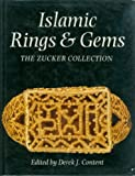 Islamic Rings and Gems, Derek J. Content, 0856673331