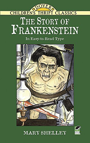 The Story of Frankenstein (Dover Children's Thrift -