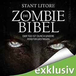 Der Tod ist durch unsere Fenster gestiegen (Die Zombie-Bibel 1)