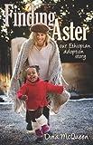 Finding Aster, Dina McQueen, 1592995136