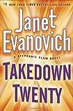 By Janet Evanovich - Takedown Twenty: A Stephanie Plum Novel (10/20/13)