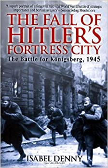 Fall Of Hitler's Fortress City