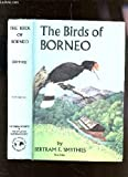 img - for The birds of Borneo book / textbook / text book