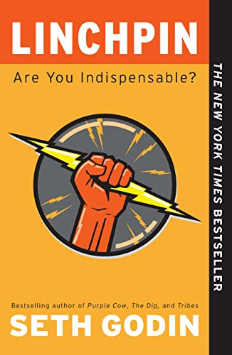 Linchpin: Are You Indispensable? Book Cover