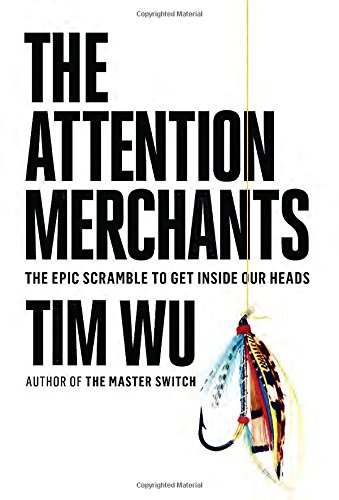 Image result for tim wu attention merchants