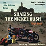 Shaking the Nickel Bush: Little Britches #6 | Ralph Moody
