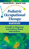 Pediatric Occupational Therapy Handbook: A Guide to