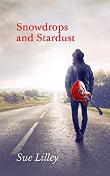 Snowdrops and Stardust by [Lilley, Sue]