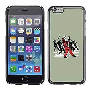 Be Good Phone Accessory // Dura Cáscara cubierta Protectora Caso Carcasa Funda de Protección para Apple Iphone 6 Plus 5.5 // Funny Dancing Zombie