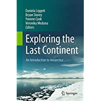 Exploring the Last Continent: An Introduction to Antarctica