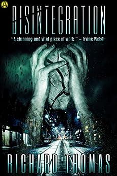 Disintegration by [Thomas, Richard]
