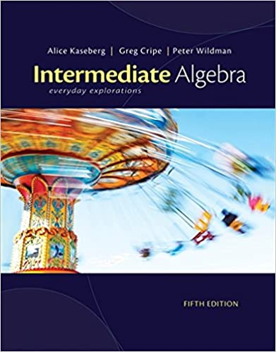 Intermediate algebra everyday explorations alice kaseberg greg intermediate algebra everyday explorations 5th edition fandeluxe Images