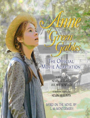Anne of Green Gables: The Official Movie Adaptation (Anne Of Green Gables Blu Ray 30th)