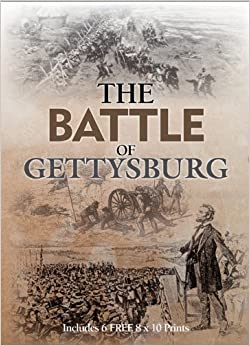 The Battle Of Gettysburg: Includes 6 FREE 8 x 10 Prints (Book and Print Packs) by Instinctive Editorial (2012-01-01)