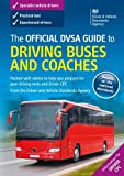 img - for The official DVSA guide to driving buses and coaches by Driving & Vehicle Standards Agency (2016-03-11) book / textbook / text book