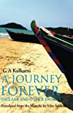 img - for A Journey Forever: Iskilaar and Other Stories book / textbook / text book