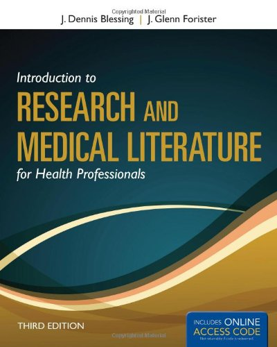 Introduction to Research and Medical Literature for Health Professionals (Blessing, Introduction to Research and Medical Literature for Health Professionals - Club Professional Health