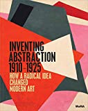 : Inventing Abstraction, 1910-1925