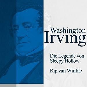 Die Legende von Sleepy Hollow / Rip Van Winkle Hörbuch