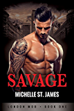Savage (London Mob Book 1)
