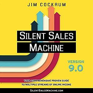Silent Sales Machine 9.0 Audiobook