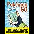 Pokemon GO: Segreti, trucchi e suggerimenti della app di cui tutti parlano. Guida non ufficiale