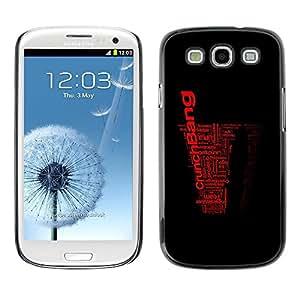 Be Good Phone Accessory // Dura Cáscara cubierta Protectora Caso Carcasa Funda de Protección para Samsung Galaxy S3 I9300 // Word Art Black Red Crunch Bang