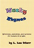 Wacky Rhymes, L. Lee Starr, 098486945X