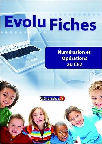 En ligne téléchargement Numération et opérations au CE2 : Evolu fiches epub, pdf