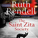 The Saint Zita Society Audiobook by Ruth Rendell Narrated by Carole Boyd